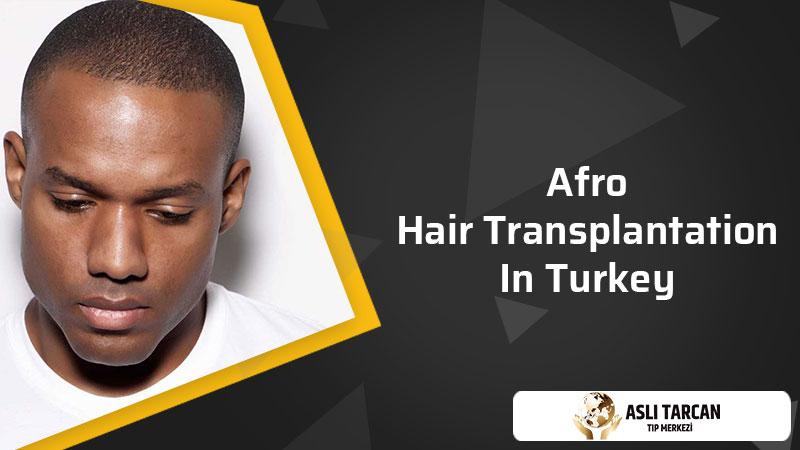 Afro hair transplantation in Turkey