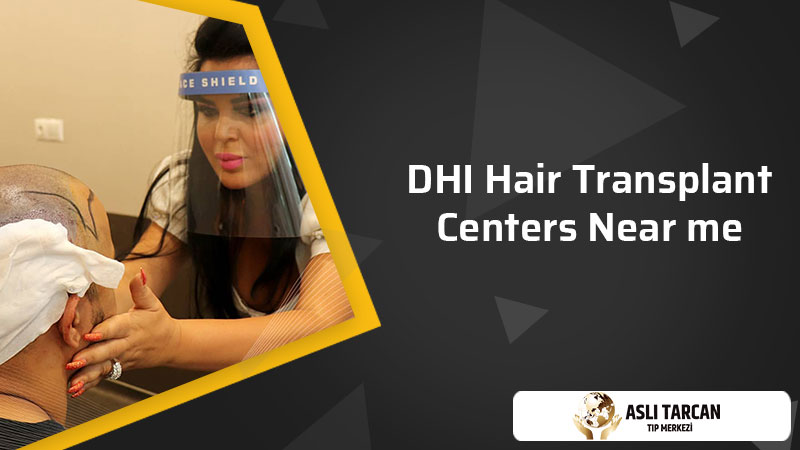 DHI Hair Transplant Centers Near me