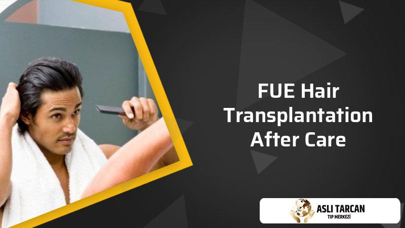 FUE hair transplantation after care