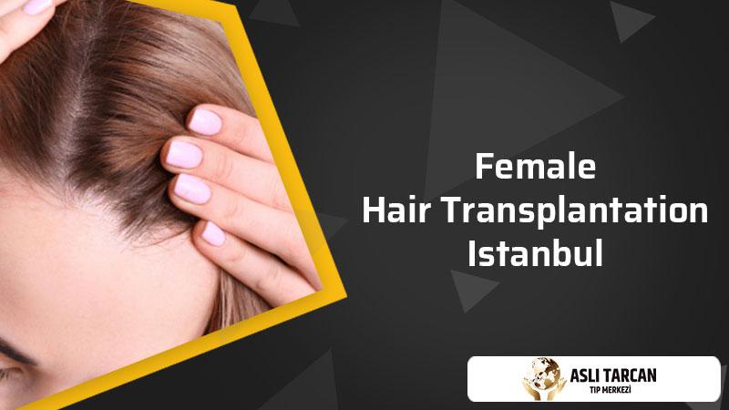 female hair transplantation Istanbul