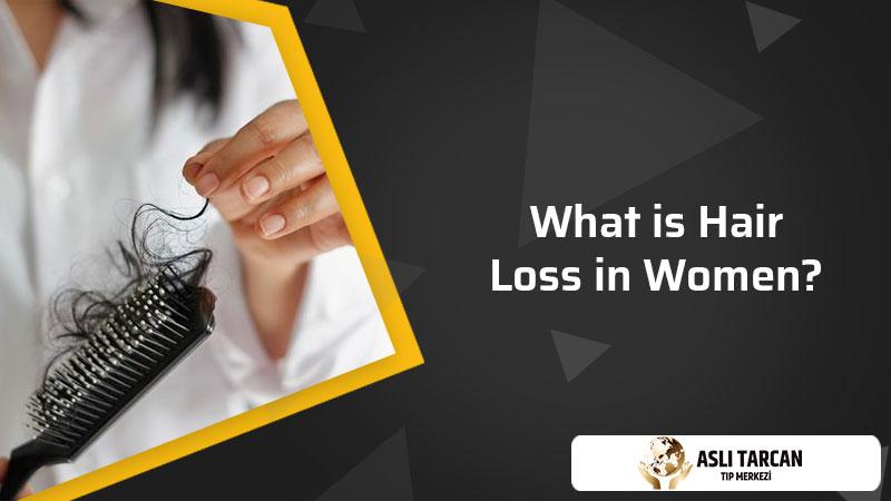 What is Hair Loss in Women?