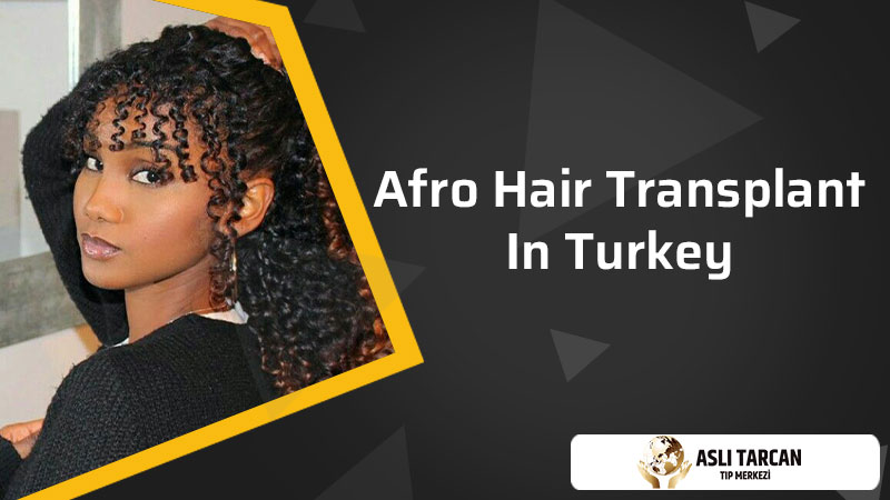 Afro Hair Transplant in Turkey