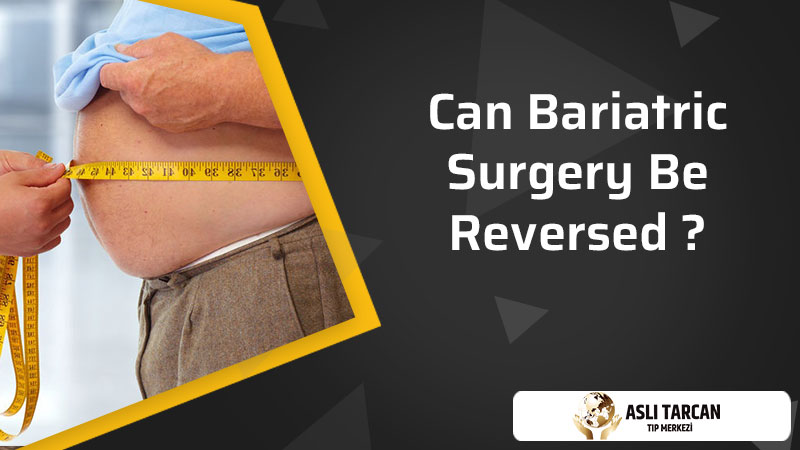 Can Bariatric Surgery Be Reversed