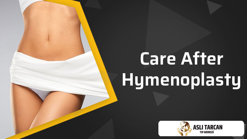 Care After Hymenoplasty