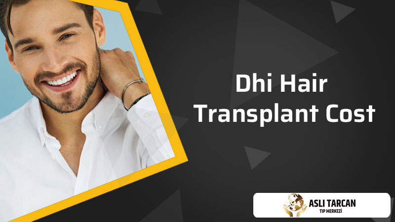 DHI Hair Transplant Cost