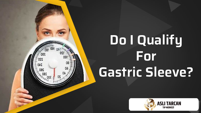 Do I Qualify For Gastric Sleeve?