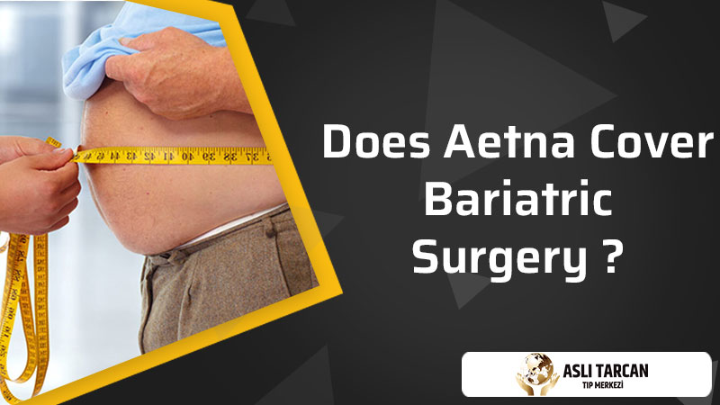 Does Aetna Cover Bariatric Surgery