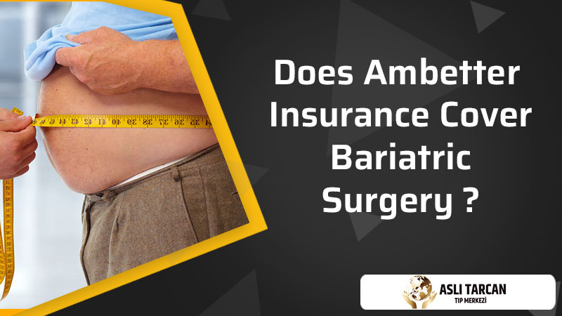 Does Ambetter insurance cover bariatric surgery