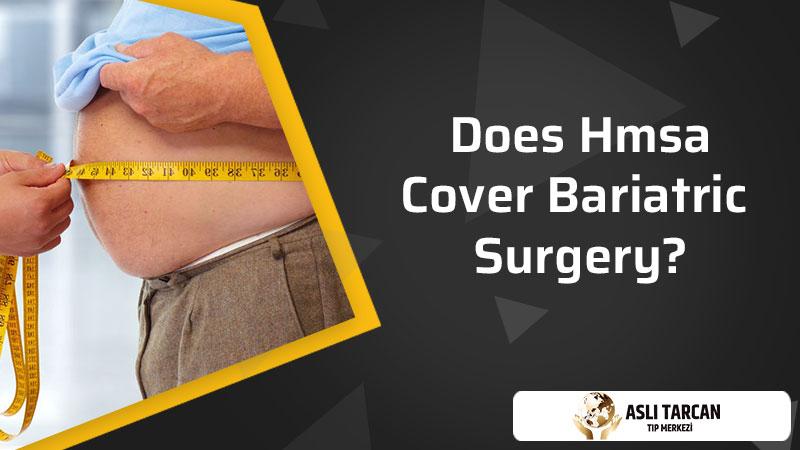 Does Hmsa Cover Bariatric Surgery?
