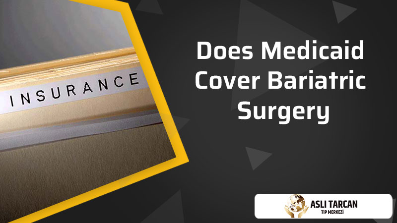 Does Medicaid Cover Bariatric Surgery
