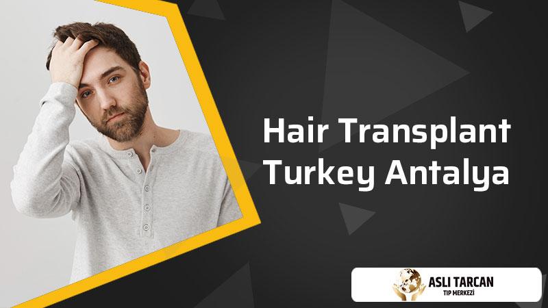 Hair Transplant Turkey Antalya