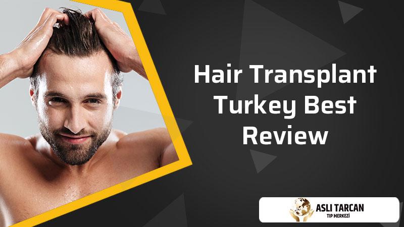 Hair Transplant Turkey Best Review