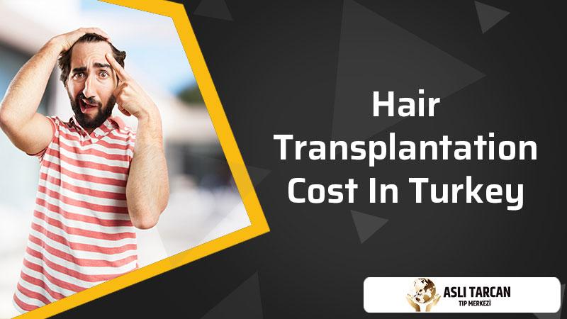 Hair Transplantation Cost In Turkey