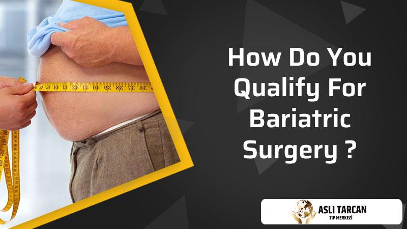 How Do You Qualify For Bariatric Surgery