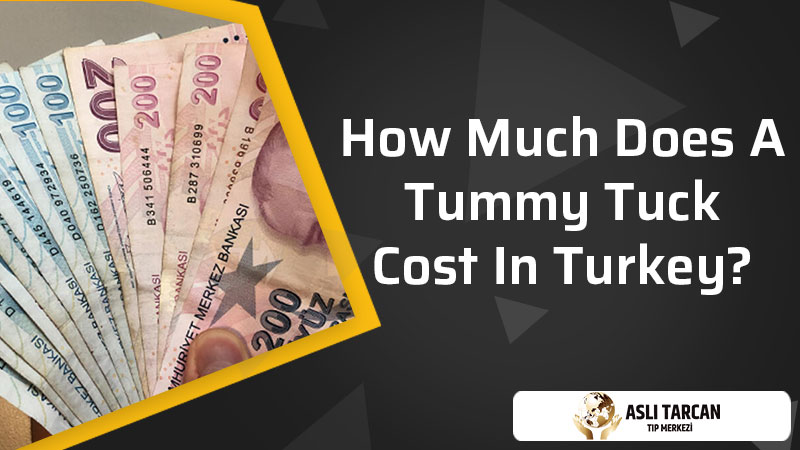 How Much Does A Tummy Tuck Cost In Turkey?