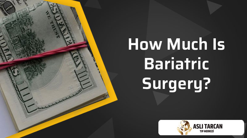 How Much Is Bariatric Surgery?