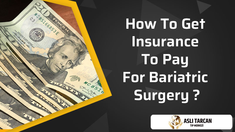 How to Get Insurance to Pay for Bariatric Surgery