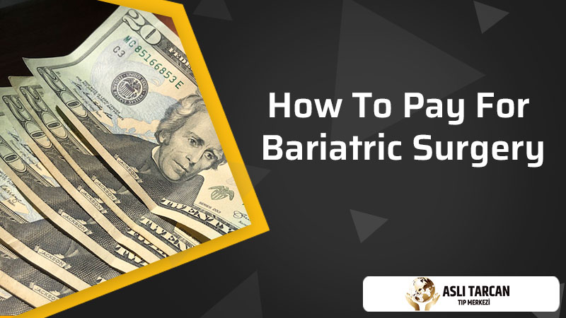 How To Pay For Bariatric Surgery