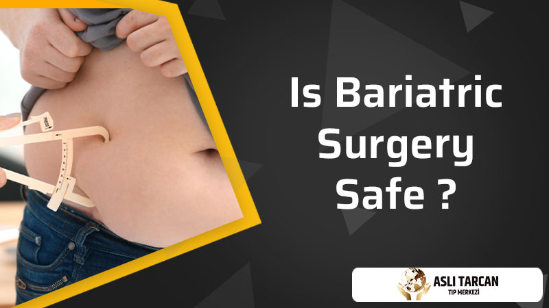 Is Bariatric Surgery Safe