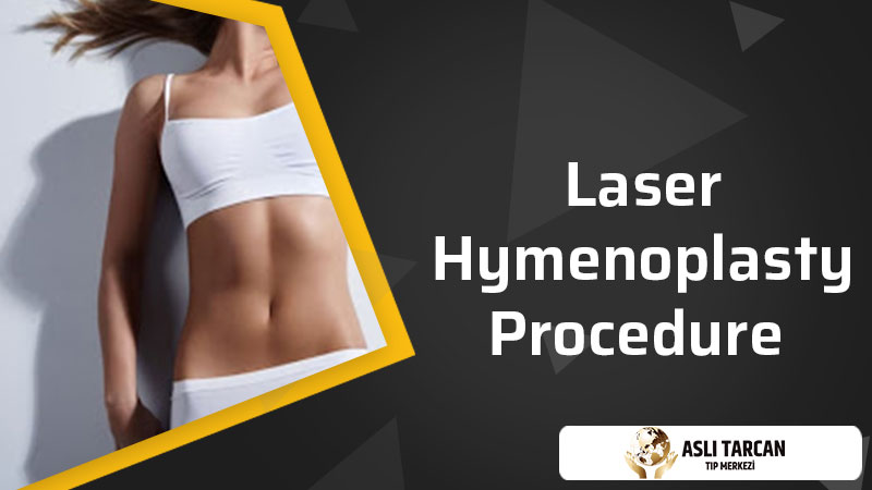 Laser Hymenoplasty Procedure