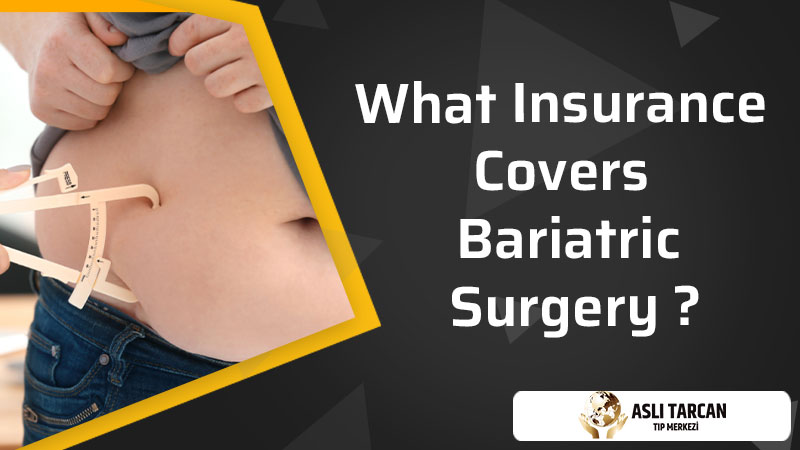 What Insurance Covers Bariatric Surgery