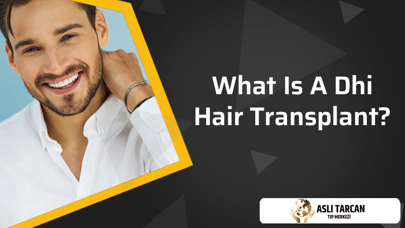 What is a DHI Hair Transplant?