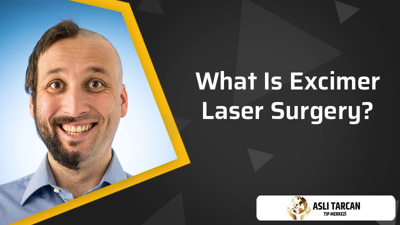 What Is Excimer Laser Surgery?