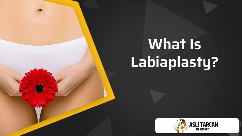 What Is Labiaplasty?