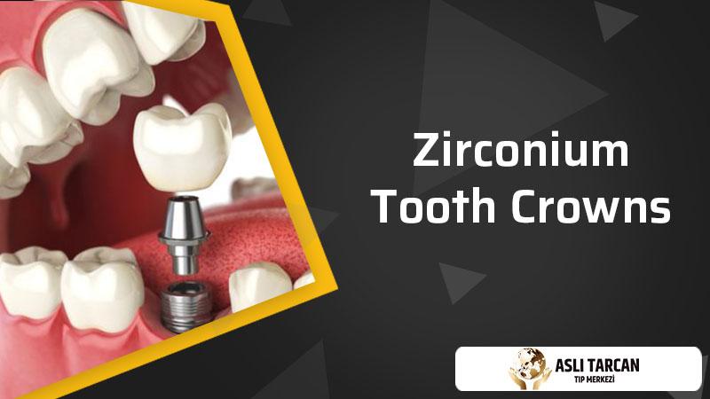 Zirconium Tooth Crowns